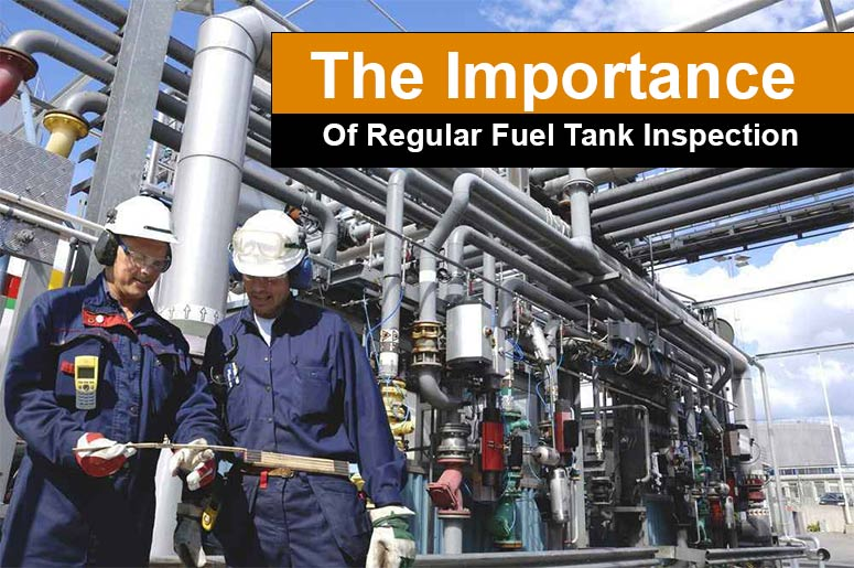 The Importance Of Regular Fuel Tank Inspection Perth