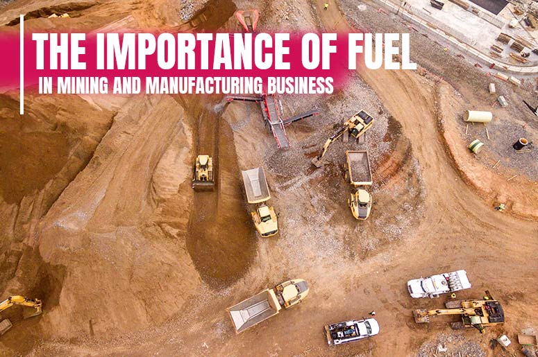 Fuel for Mining and Manufacturing Australia